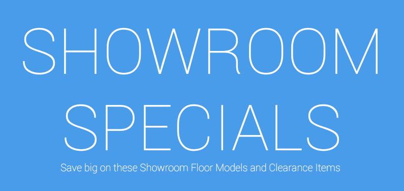 Showroom Specials